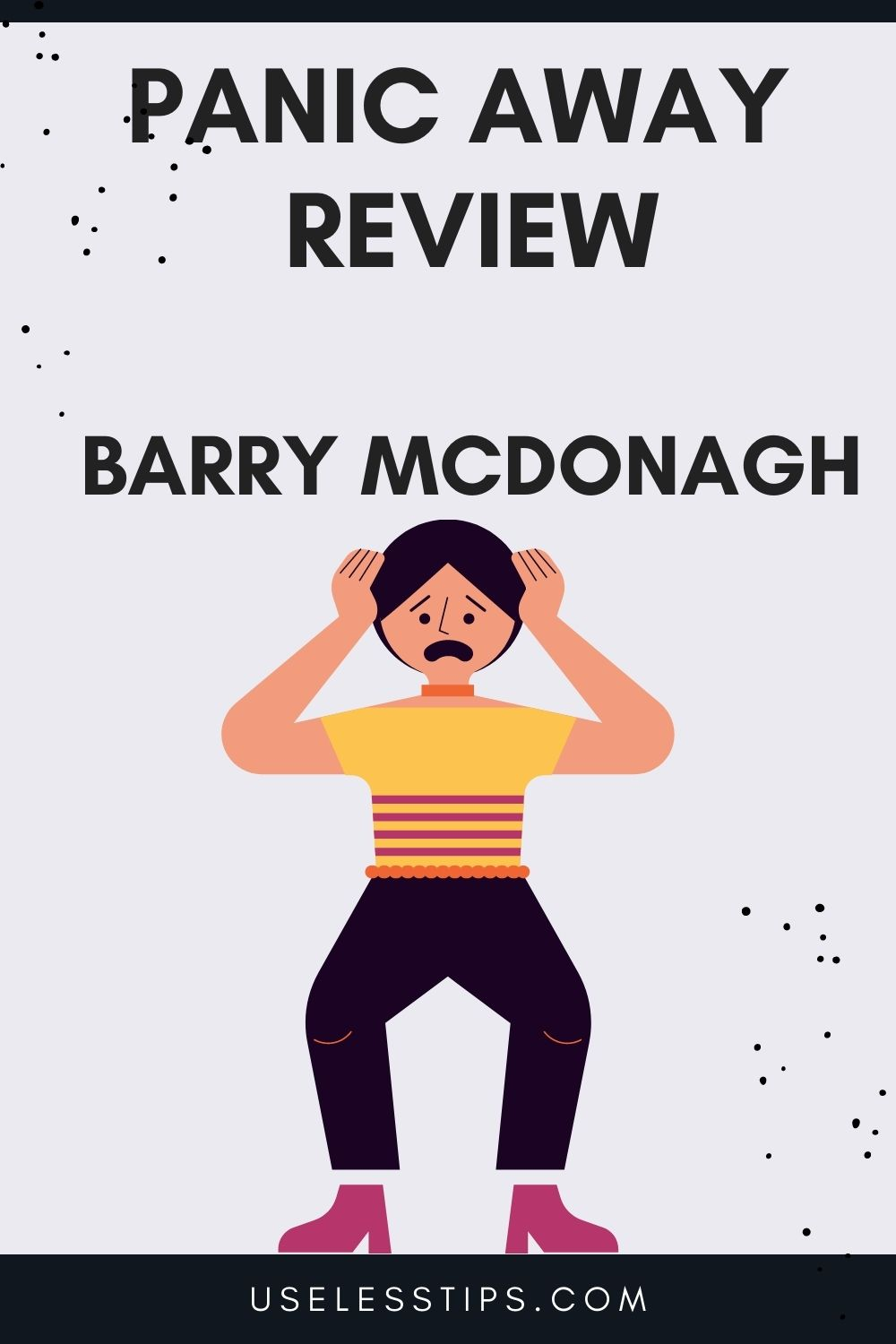 panic away review by Barry McDonagh