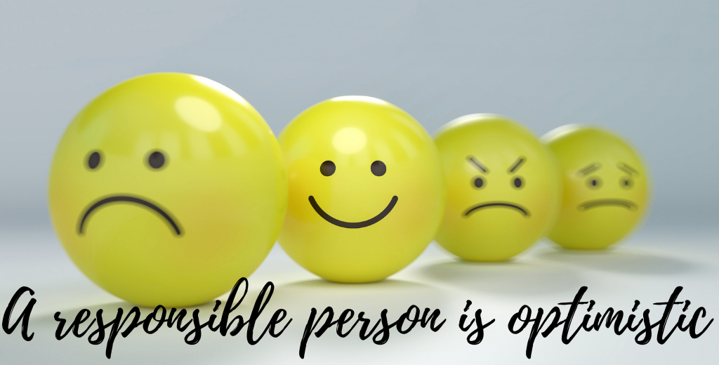 A responsible person is optimistic