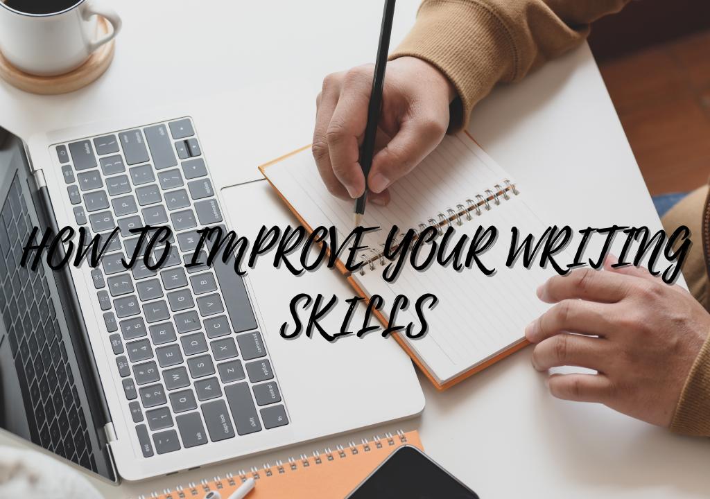 Improve your writing skills